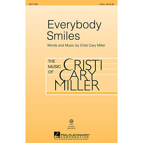 Hal Leonard Everybody Smiles 2-Part composed by Cristi Cary Miller