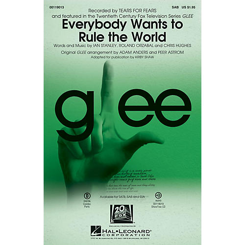 Hal Leonard Everybody Wants to Rule the World SAB by Glee Cast arranged by Adam Anders