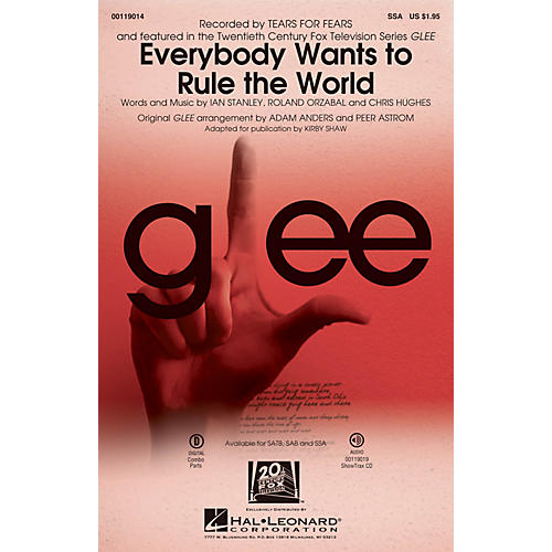 Hal Leonard Everybody Wants to Rule the World SSA by Glee Cast arranged by Adam Anders