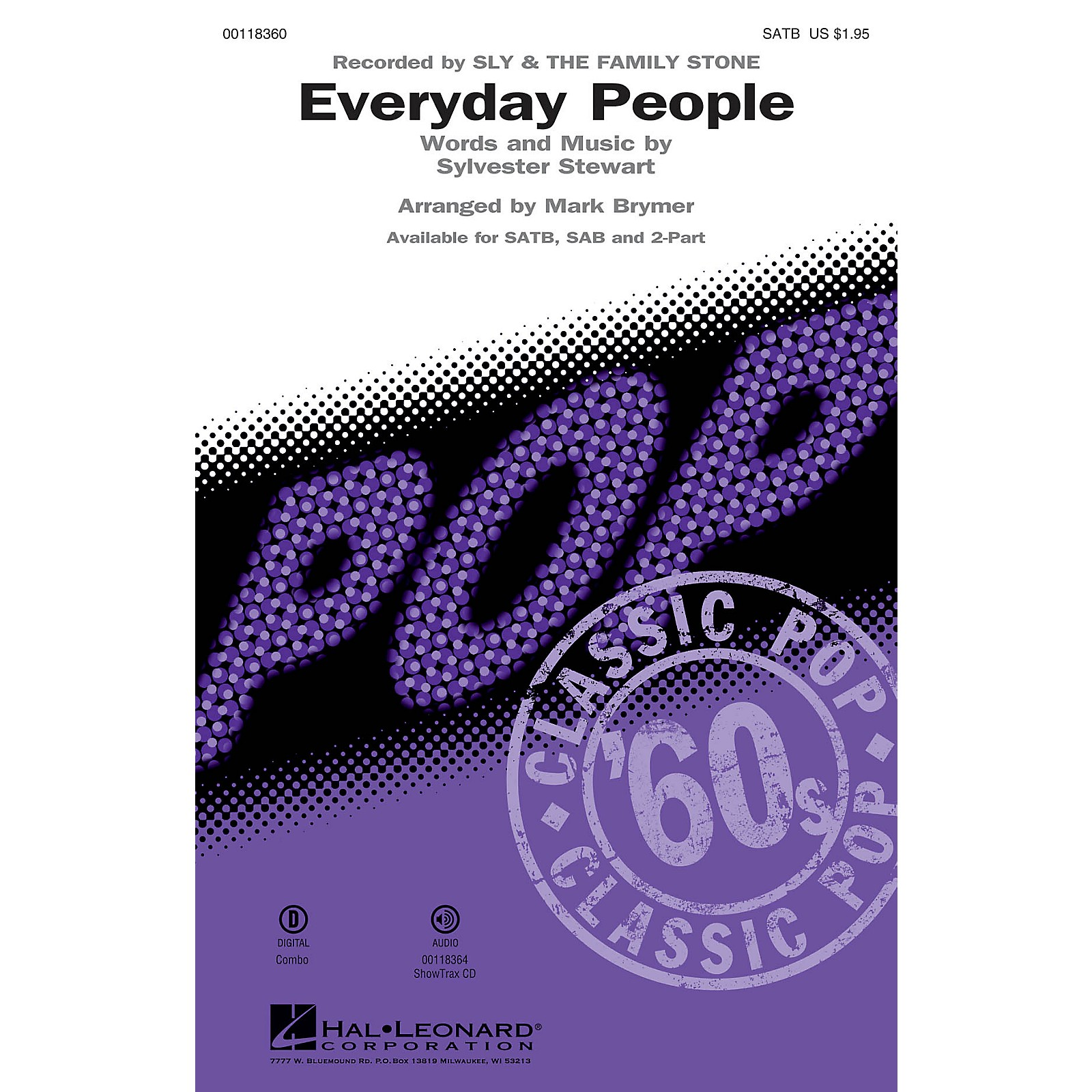 Hal Leonard Everyday People (SATB) SATB by Sly and the Family Stone arranged by Mark Brymer