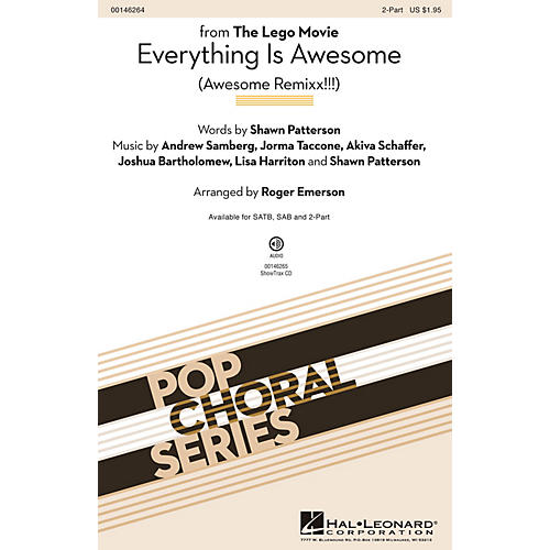 Hal Leonard Everything Is Awesome (from The Lego Movie) 2-Part arranged by Roger Emerson