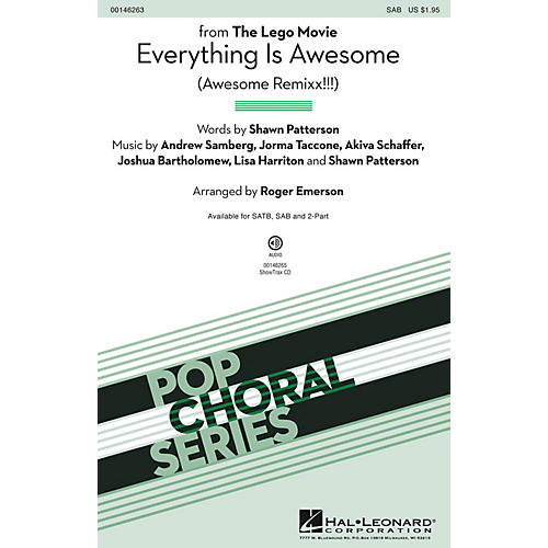 Hal Leonard Everything Is Awesome (from The Lego Movie) SAB arranged by Roger Emerson