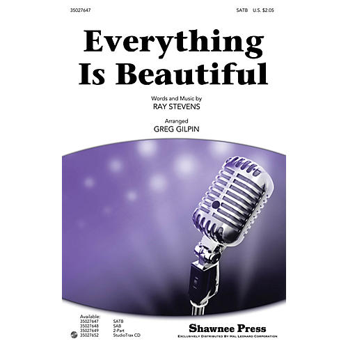 Shawnee Press Everything Is Beautiful SATB arranged by Greg Gilpin