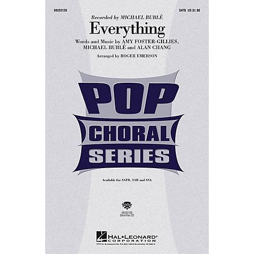 Hal Leonard Everything SAB by Michael Bublé Arranged by Roger Emerson