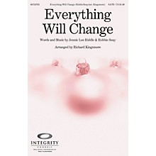 Integrity Choral Everything Will Change ORCHESTRA ACCOMPANIMENT Arranged by Richard Kingsmore