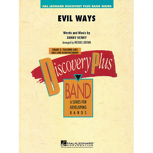 Hal Leonard Evil Ways - Discovery Plus Concert Band Series Level 2 arranged by Michael Brown