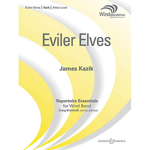 Boosey and Hawkes Eviler Elves (Score Only) Concert Band Level 5 Composed by James Kazik