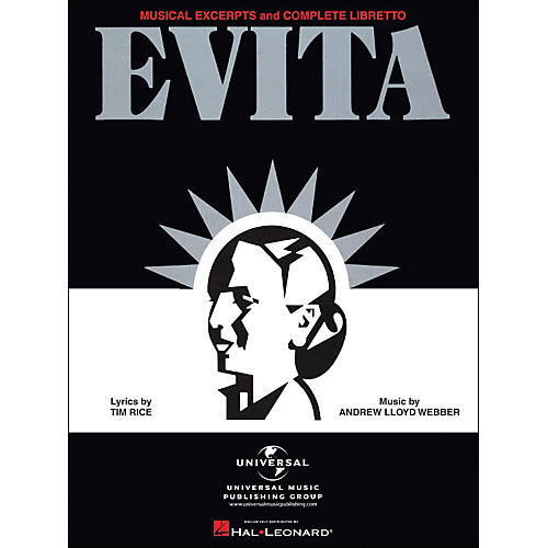 Hal Leonard Evita Musical Excerpts & Complete Libretto arranged for piano, vocal, and guitar (P/V/G)