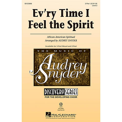 Hal Leonard Ev'ry Time I Feel The Spirit (Discovery Level 2) 2-Part arranged by Audrey Snyder