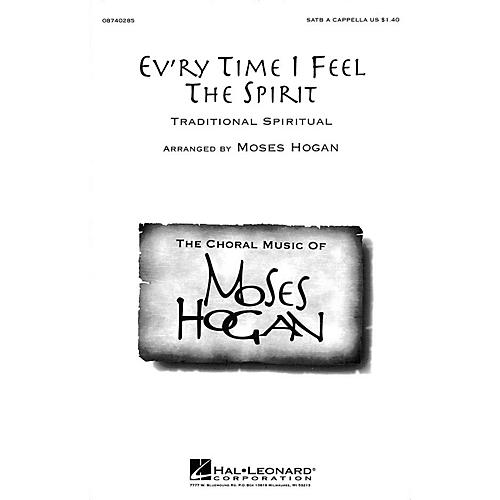 Hal Leonard Ev'ry Time I Feel the Spirit SATB a cappella arranged by Moses Hogan