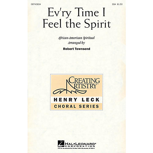 Hal Leonard Ev'ry Time I Feel the Spirit SSA arranged by Robert Townsend