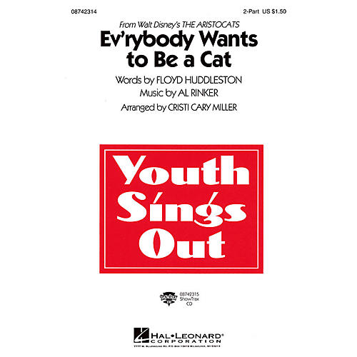 Hal Leonard Ev'rybody Wants to Be a Cat (from The Artistocats) 2-Part arranged by Cristi Cary Miller