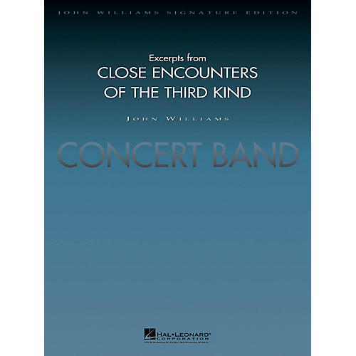 Hal Leonard Excerpts from Close Encounters of the Third Kind (Deluxe Score) Concert Band Level 5 by Stephen Bulla