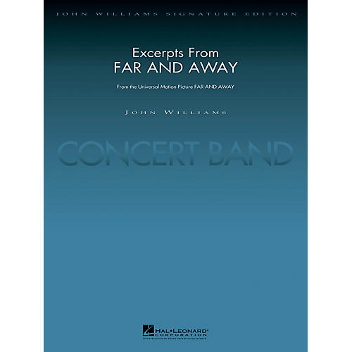 Hal Leonard Excerpts from Far and Away (Deluxe Score) Concert Band Level 5 Arranged by Paul Lavender