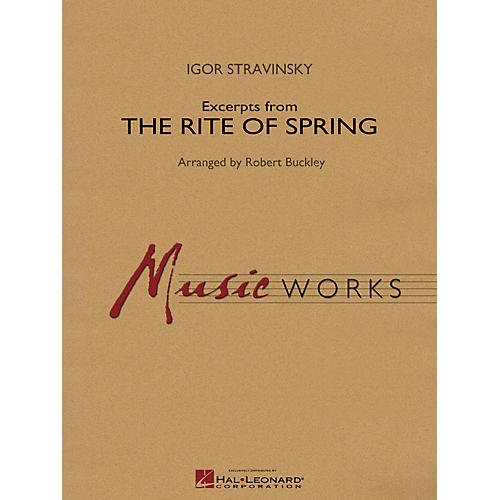 Hal Leonard Excerpts from The Rite of Spring Concert Band Level 4 Arranged by Robert Buckley