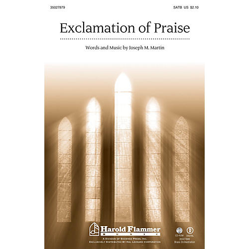 Shawnee Press Exclamation of Praise Brass Accompaniment Composed by Joseph Martin