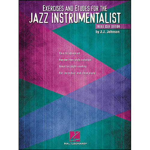 Hal Leonard Exercises And Etudes for The Jazz Instrumentalist - Treble Clef Edition