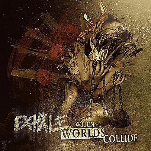 Alliance Exhale - When Worlds Collide