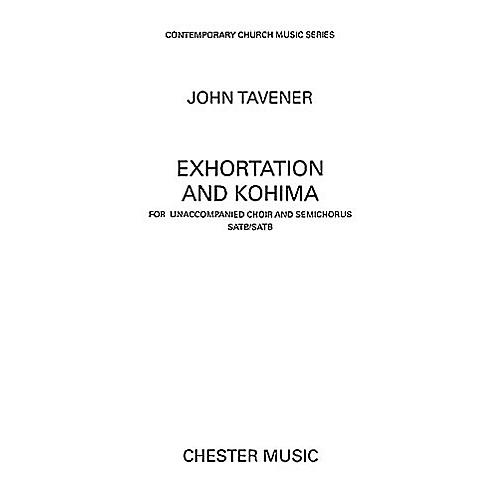 Chester Music Exhortation and Kohima SATB Composed by John Tavener