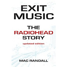 Backbeat Books Exit Music (The Radiohead Story Updated Edition) Book Series Softcover Written by Mac Randall