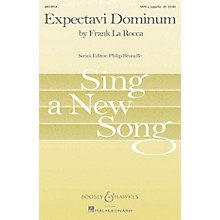 Boosey and Hawkes Expectavi Dominum (Sing a New Song Series) SATB a cappella composed by Frank La Rocca