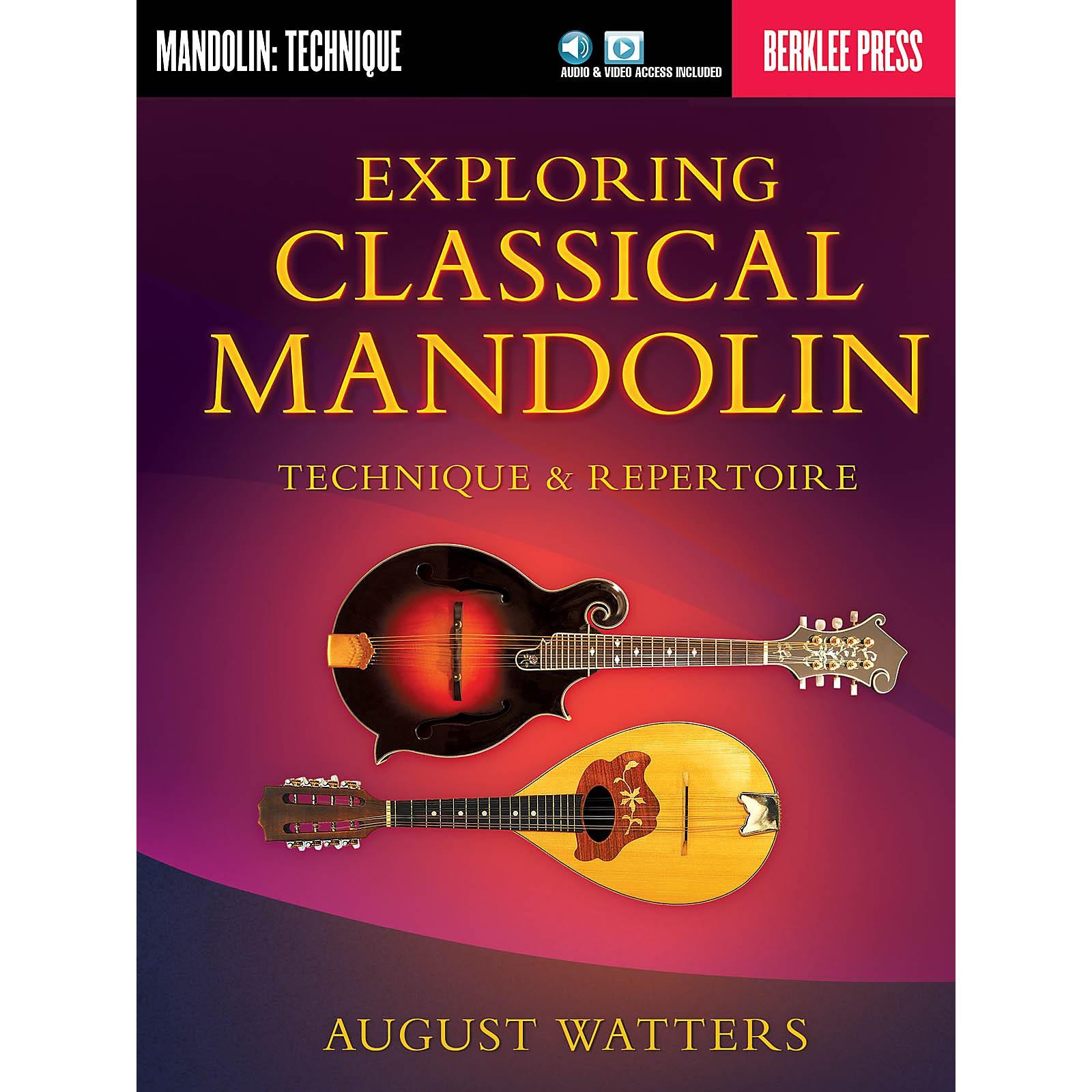 Berklee Press Exploring Classical Mandolin Berklee Guide Series Softcover Media Online Written by August Watters