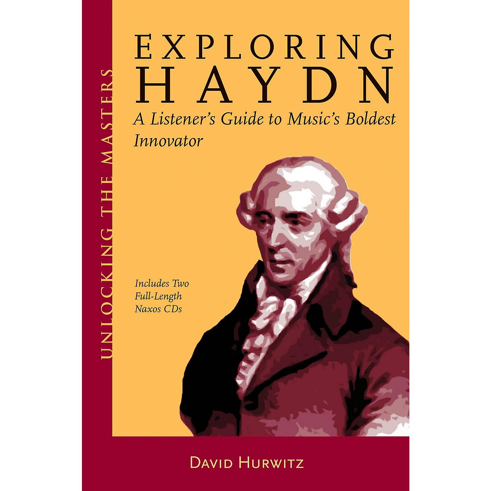 Amadeus Press Exploring Haydn Unlocking the Masters Series Softcover Audio Online Written by David Hurwitz