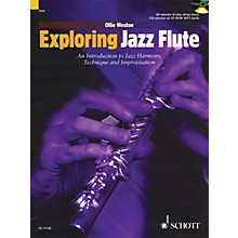 Schott Exploring Jazz Flute Woodwind Series Softcover with CD Written by Ollie Weston