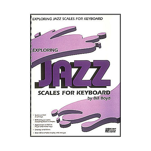 Hal Leonard Exploring Jazz Scales for Keyboard