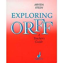 Schott Exploring Orff - A Teacher's Guide