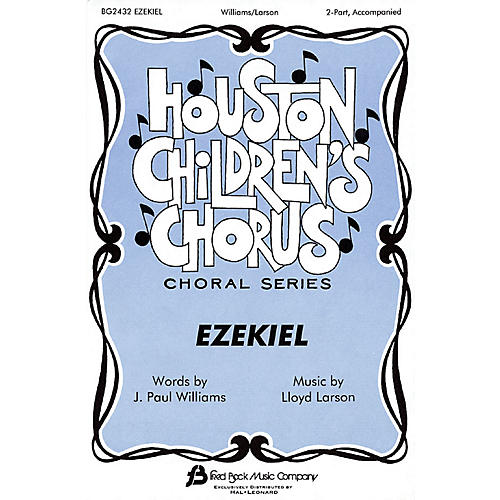 Hal Leonard Ezekiel 2-Part composed by J. Paul Williams