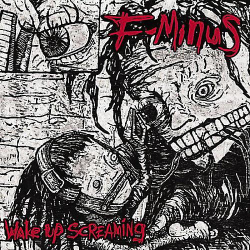 Alliance F-Minus - Wake Up Screaming