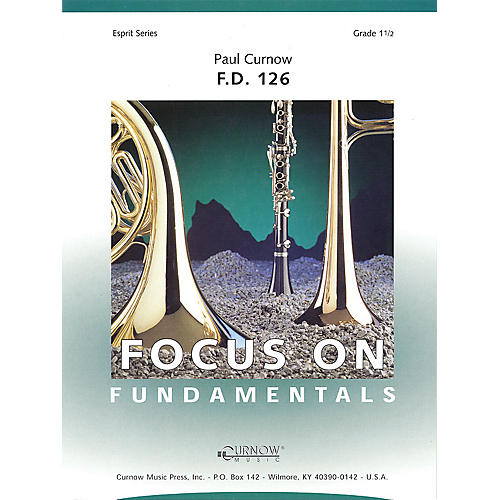 Curnow Music F.D. 126 (Grade 1.5 - Score Only) Concert Band Level 1.5 Composed by Paul Curnow