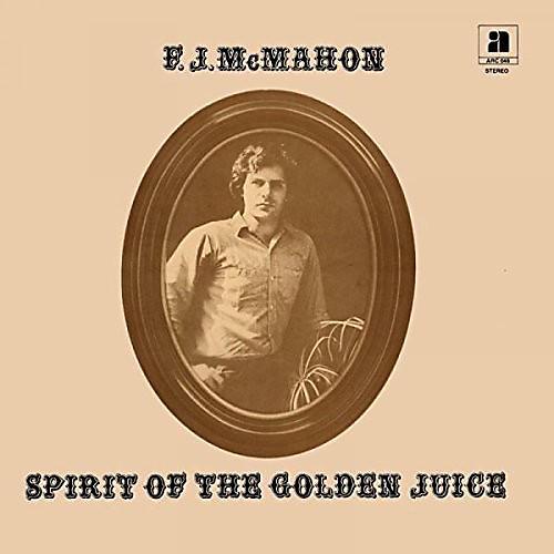 Alliance F.J. McMahon - Spirit Of The Golden Juice