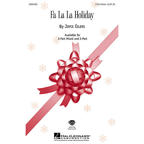 Hal Leonard Fa La La Holiday 3-Part Mixed composed by Joyce Eilers