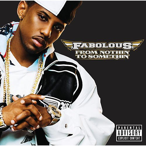 Alliance Fabolous - From Nothin to Somethin