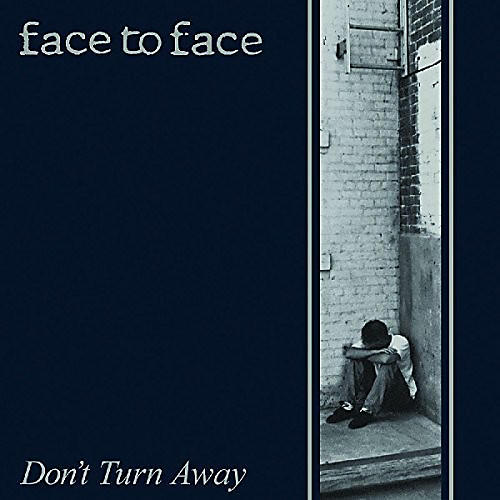 Alliance Face to Face - Don't Turn Away