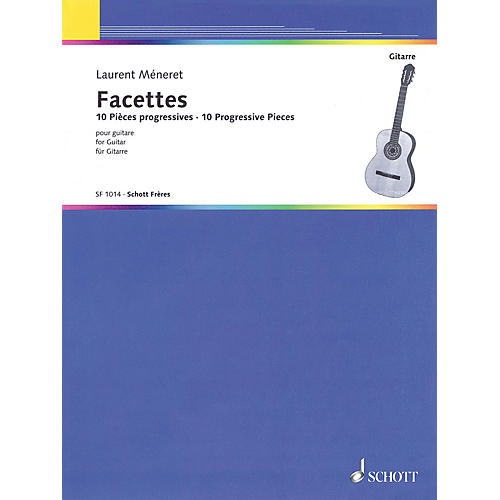 Schott Facettes (10 Progressive Pieces for Guitar) Guitar Series Softcover