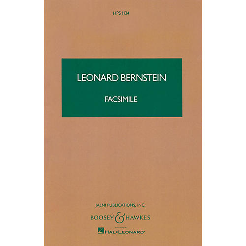 Boosey and Hawkes Facsimile (Choreographic Essay for Orchestra) Boosey & Hawkes Scores/Books Series by Leonard Bernstein