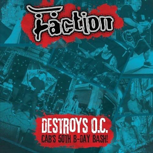 Alliance Faction - Destroys O.C. - Cab's 50th Birthday Bash!