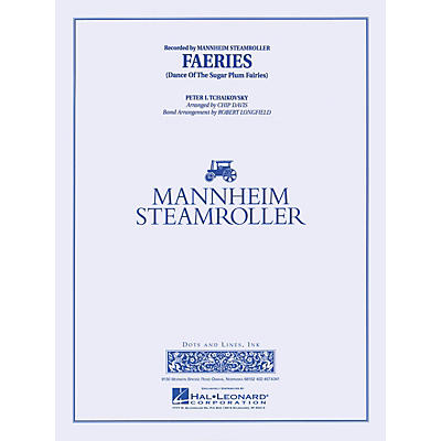 Mannheim Steamroller Faeries from The Nutcracker Concert Band Level 3-4 by Mannheim Steamroller Arranged by Robert Longfield