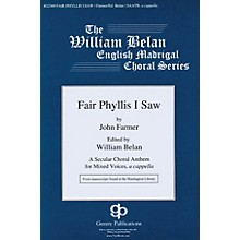 Gentry Publications Fair Phyllis I Saw (The William Belan English Madrigal Choral Series) SAATB A CAPPELLA by John Farmer