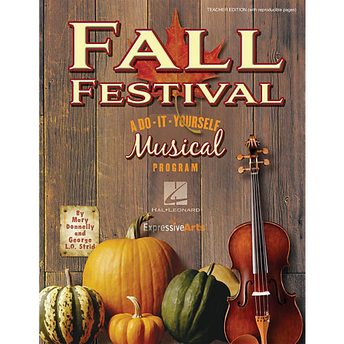 Hal Leonard Fall Festival (A Do-It-Yourself Musical Program) Accompaniment CD Composed by Mary Donnelly