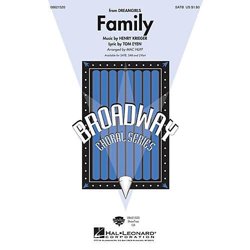 Hal Leonard Family (from Dreamgirls) SATB arranged by Mac Huff