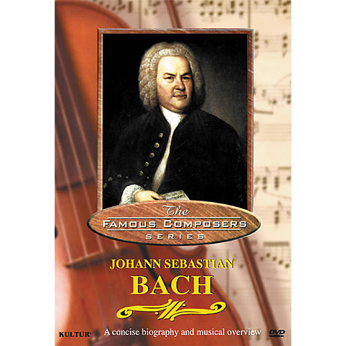 Kultur Famous Composers Johann Sebastian Bach DVD