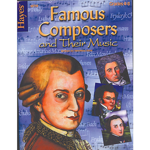 Hayes Publishing Famous Composers and their Music