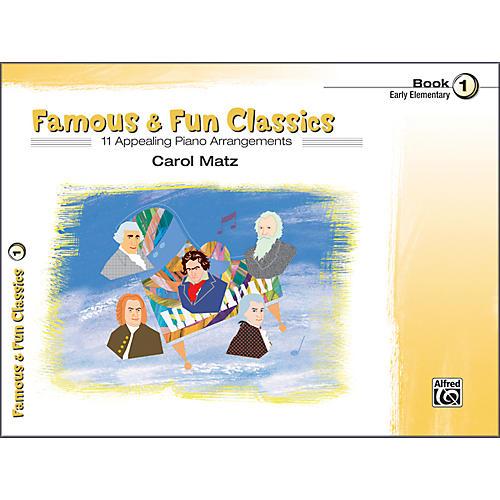 Alfred Famous & Fun Classics Book 1 Piano