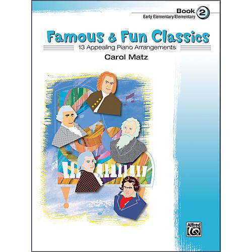 Alfred Famous & Fun Classics Book 2 Piano
