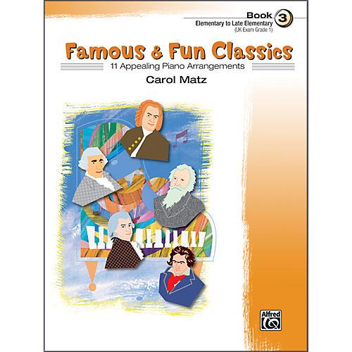 Alfred Famous & Fun Classics Book 3 Piano