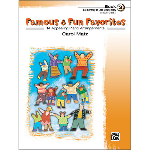 Alfred Famous & Fun Favorites Book 3 Piano